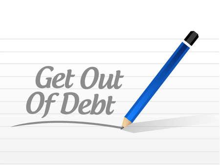 debt goals: get out of debt message sign concept illustration design graphic