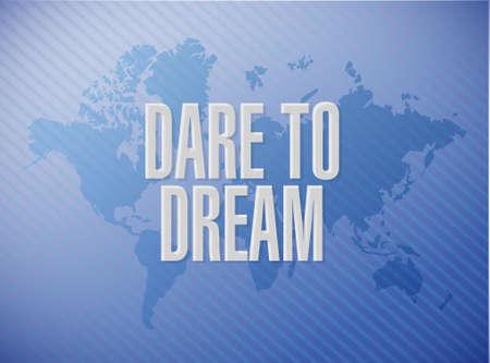 dare to dream world map sign concept illustration design graphic Stock Vector - 64522459