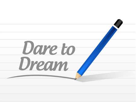 realize: dare to dream message sign concept illustration design graphic Illustration