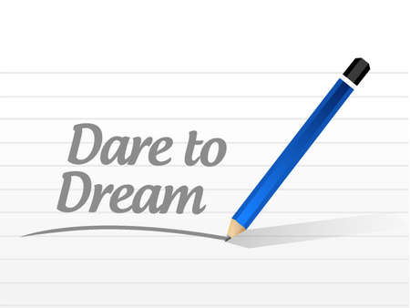 dare to dream message sign concept illustration design graphic Stock Illustratie