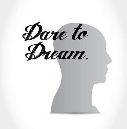 dare to dream mind sign concept illustration design graphic Illustration