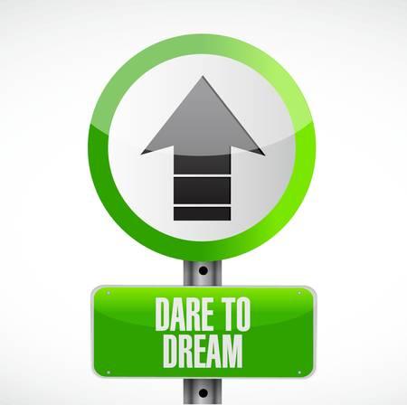 dare to dream road sign concept illustration design graphic Stock Vector - 64522378