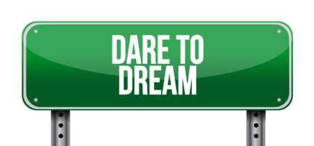 dare: dare to dream street sign concept illustration design graphic