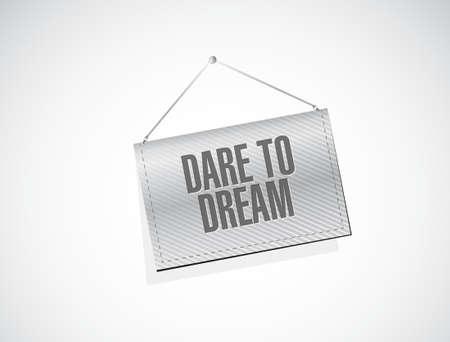 dare: dare to dream hanging sign concept illustration design graphic