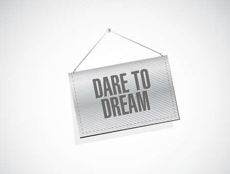 dare to dream hanging sign concept illustration design graphic