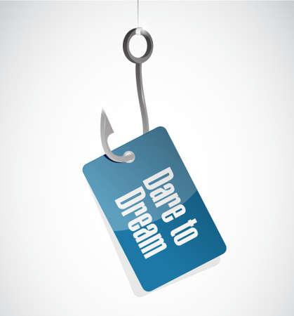 dare: dare to dream hook sign concept illustration design graphic