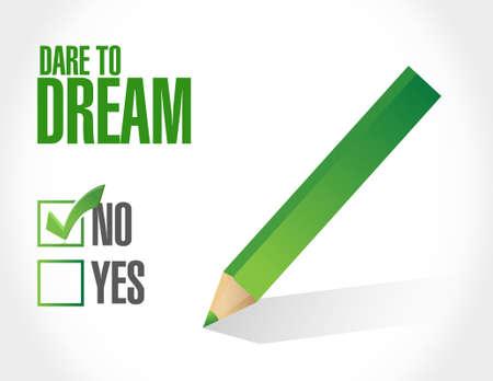 dare: not dare to dream sign concept illustration design graphic