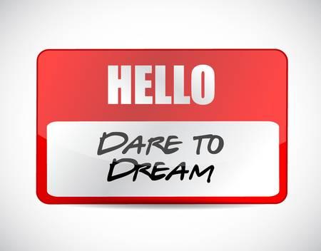 realize: dare to dream name tag sign concept illustration design graphic