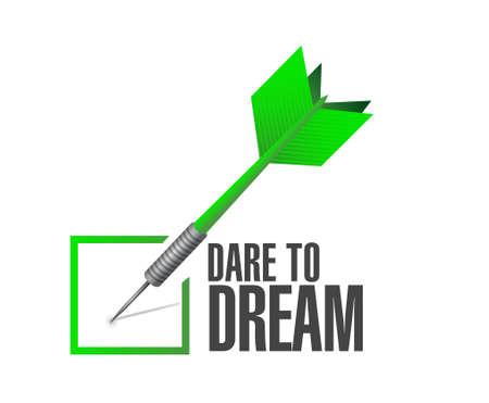 dare: dare to dream check dart sign concept illustration design graphic Illustration