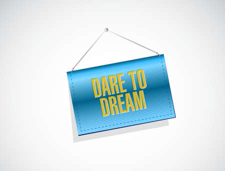 dare to dream hanging sign concept illustration design graphic