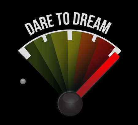 dare: dare to dream meter sign concept illustration design graphic Illustration