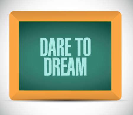 dare: dare to dream chalkboard sign concept illustration design graphic Illustration