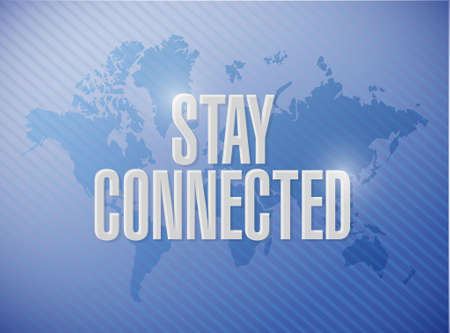 connected world: stay connected world map sign illustration design graphic