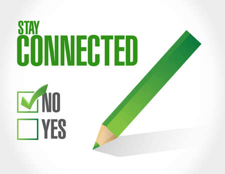 Not stay connected sign illustration design graphic