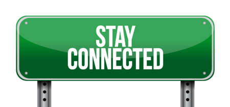stay connected road sign illustration design graphic