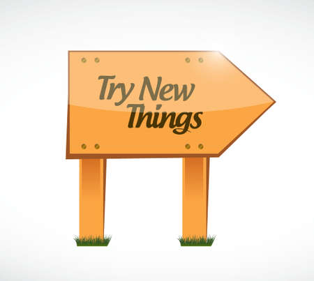 try: try new things wood sign concept illustration design graphic Illustration