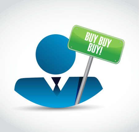 obtaining: buy buy buy avatar sign concept illustration design graphic