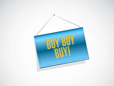 obtaining: buy buy buy banner sign concept illustration design graphic