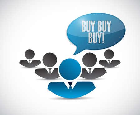 obtaining: buy buy buy teamwork sign concept illustration design graphic Illustration