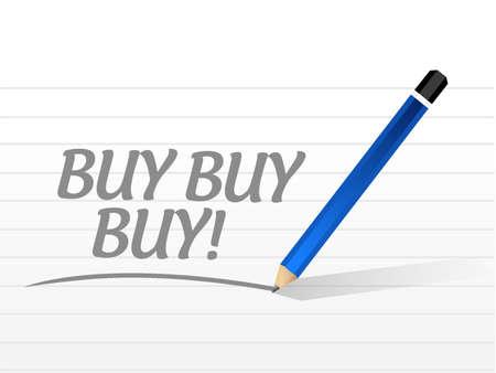 weekday: buy buy buy message sign concept illustration design graphic Illustration