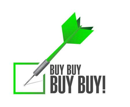 obtaining: buy buy buy check dart sign concept illustration design graphic