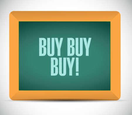 obtaining: buy buy buy blackboard sign concept illustration design graphic Illustration