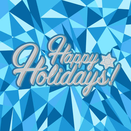 Happy holidays sign blue background illustration graphics