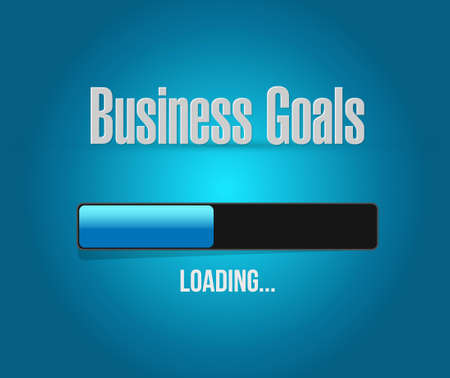intentions: Business Goals loading bar sign concept illustration design graphic