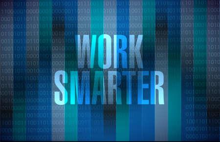 work smarter binary background sign concept illustration design graphic
