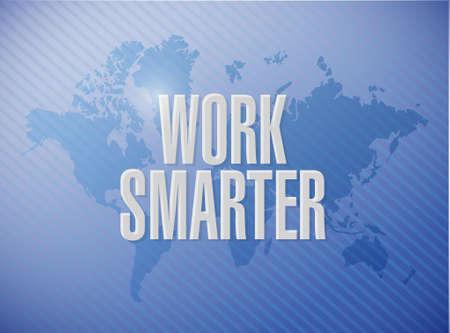 smarter: work smarter world map sign concept illustration design graphic