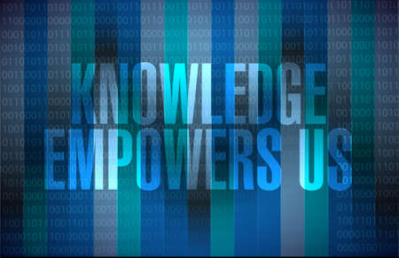 binary background: knowledge empowers us binary background sign concept illustration design graphic