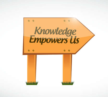 knowledge empowers us wood sign concept illustration design graphic