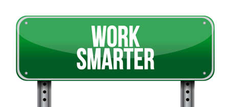 work smarter street sign concept illustration design graphic