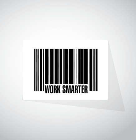 smarter: work smarter barcode sign concept illustration design graphic Illustration