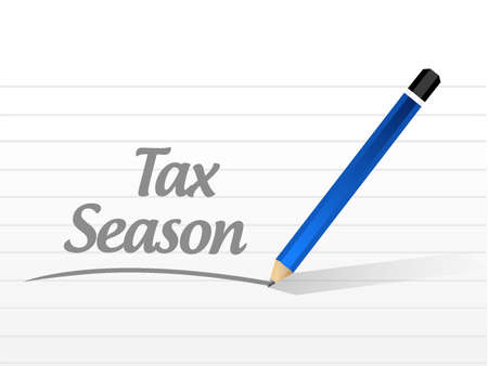 tax season message sign concept. Illustration design isolated over white