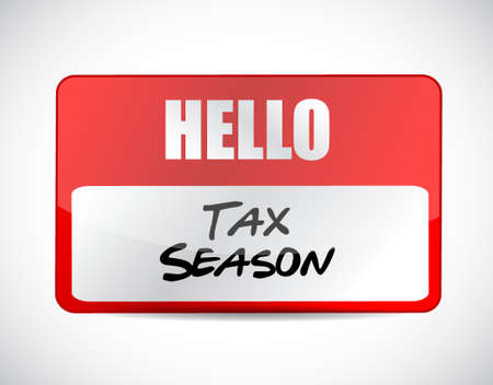 tax season name tag sign concept. Illustration design isolated over white Illustration