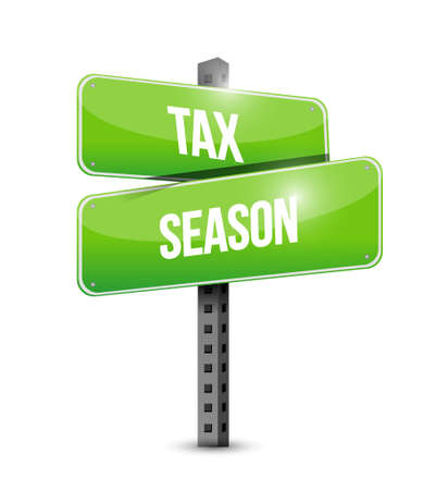 tax season street sign concept. Illustration design isolated over white