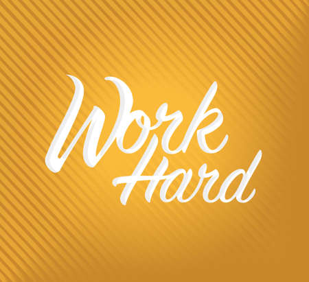work hard sign concept illustration design over a orange line pattern background Ilustracja