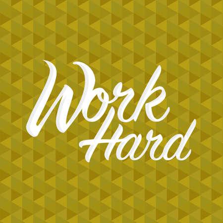 work hard sign concept illustration design over a golden pattern background Ilustracja