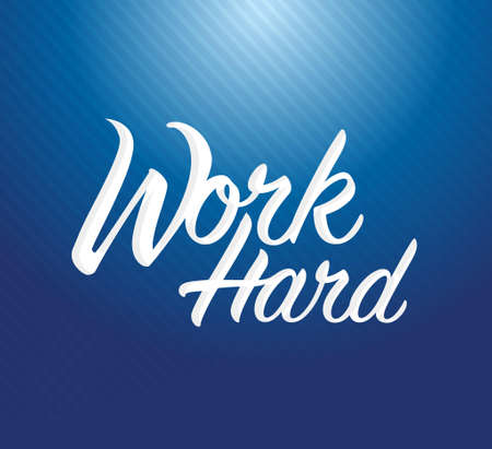 work hard sign concept illustration design over a blue line pattern background