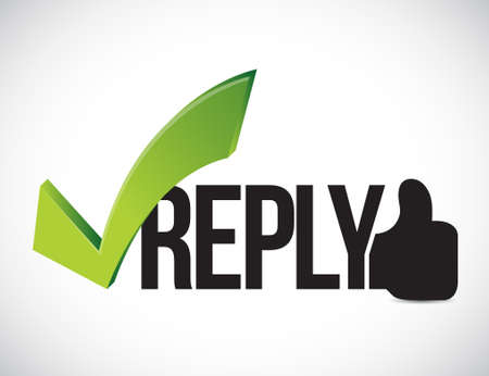 Reply approved concept illustration graphic isolated over white