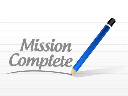 accomplish: mission complete message sign concept illustration design graphic over white