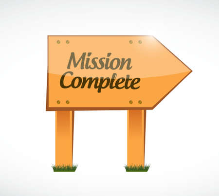 accomplish: mission complete wood sign concept illustration design graphic over white Illustration