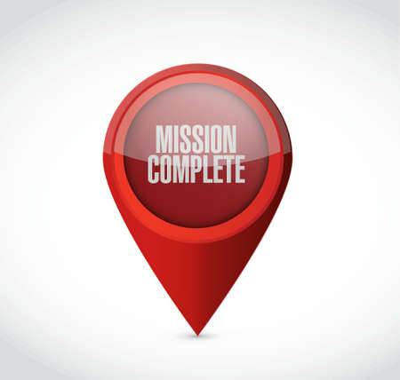 intentions: mission complete pointer sign concept illustration design graphic over white