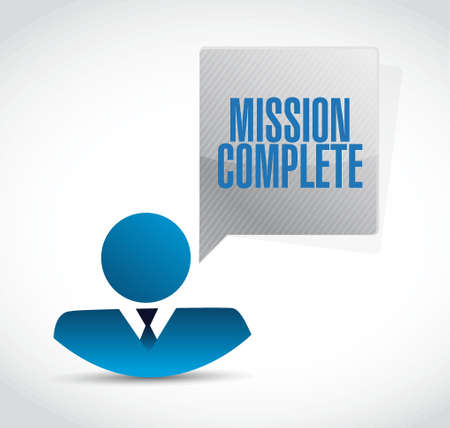 accomplish: mission complete businessman sign concept illustration design graphic over white Illustration