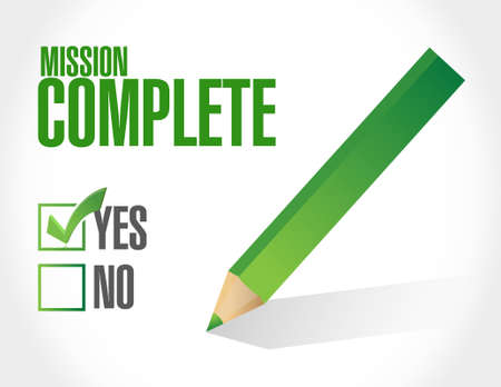 accomplish: mission complete approval sign concept illustration design graphic over white