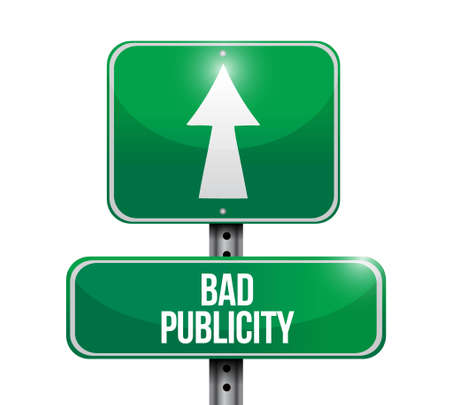 bad publicity street road sign concept illustration design isolated over white