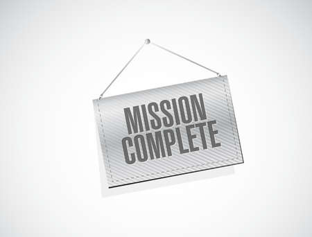 accomplish: mission complete banner sign concept illustration design graphic over white Illustration