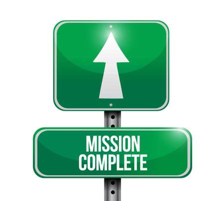 accomplish: mission complete road sign concept illustration design graphic over white