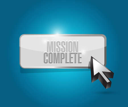 mission complete button sign concept illustration design graphic over white Illustration